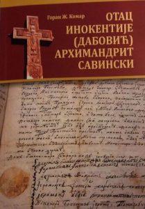 Goran Ž. Komar - Otac Inokentije (Dabović) arhimandrit savinski