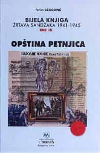 Fehim Džogović - Bijela knjiga žrtava Sandžaka : 1941-1945. Knj. 3, Opština Petnjica